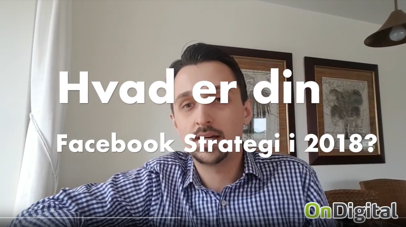 Facebook strategi 2018 holbæk